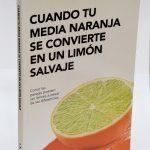 """""""Cuando tu media naranja se convierte en un limón salvaje"""" (libro)"""